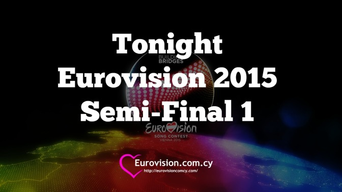 tonight eurovision 2015 semi-final 1