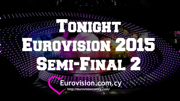 tonight eurovision 2015 semifinal 2