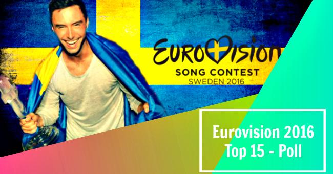 eurovision 2016 :Poll - Top 15 | eurovision.com.cy