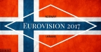 Eurovision 2017: Norway | Participation Confirmed